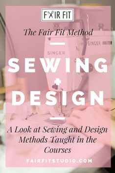 The Fair Fit Method Sewing + Design - A Look at Sewing and Design Methods Taught in the Courses — Fair Fit Studio Fashion Design Classes, Become A Fashion Designer, Learn To Sew, Custom Clothes, Custom Design, Teaching, Drawing, Studio, Fitness