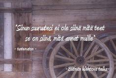Jouw 'grootheid' is niet wat je doet maar wat je geeft. Finnish Words, Feel Good, Feelings, Quotes, Ideas, Quotations, Thoughts, Quote, Shut Up Quotes