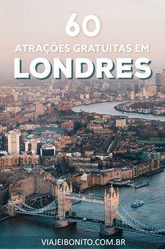 60 atrações gratuitas em Londres #londres #inglaterra #europa #dicas #viagem  #ferias