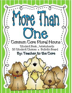 More Than One Common Core Plural Nouns $ Repinned by SOS Inc. Resources pinterest.com/sostherapy/.