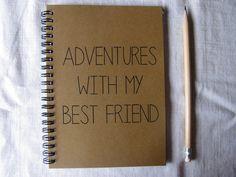 Adventures with my Best Friend - 5 x 7 journal on Wanelo