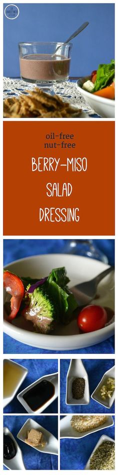 Oil-free, gluten-free, sugar-free, dairy-free Berry-Miso Salad Dressing from An Unrefined Vegan.