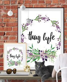 Instant Download Art Print  Thug Lyfe by LeighGordonDesign on Easy $5.99