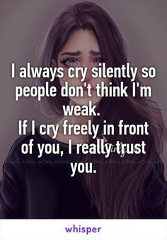 I don't trust many people.. So if I cried in front of you at camp... Thank you for being there!!