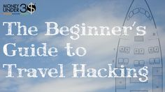 How to Start Travel Hacking: Fly for Little or Nothing (Even in First Class)