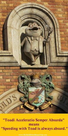 """The crest above the entrance to Mr. Toad's Wild Ride at #Disneyland has the Latin phrase """"Toadi acceleration semper absurda""""  which means """"Speeding with toad is always absurd.""""    #MrToad"""