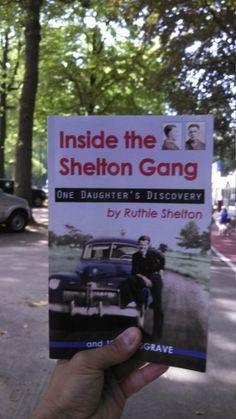 Inside the Shelton Gang authored by Ruthie Shelton - Wayne County Illinois history http://illinoishistory.com/books/