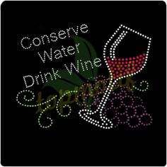 Wholesale Conserve Water Drink Wine Rhinestone Transfer