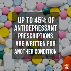 #FastFactFriday: According to a new study, only about 55 percent of antidepressant prescriptions are written to alleviate symptoms of depression, while the rest were written for a wide variety of other conditions that aren't related to depression. The most common alternate uses were for: anxiety, insomnia, pain, panic disorders, fibromyalgia, migraine, obsessive-compulsive disorder, and menopause symptoms.