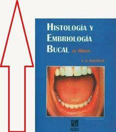 LIBROS DVDS CD-ROMS ENCICLOPEDIAS EDUCACIÓN EN PREESCOLAR. PRIMARIA. SECUNDARIA Y MÁS: HISTOLOGÍA Y EMBRIOLOGÍA BUCAL DE ORBAN Libro