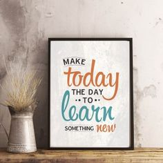 Motivational, Poster Prints, Printables, Inspirational, Learning, Printed, Day, How To Make, Print Templates