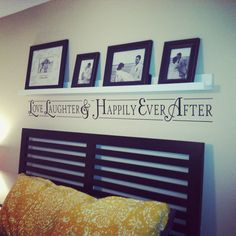 Our master bedroom. We built the shelf then added black and white photos from our wedding. The quote was bought from Hobby Lobby! Pictures Above Bed, Bedroom Ideas, Bedroom Decor, Decor Ideas, Craft Ideas, Beautiful Bedrooms, House In The Woods, Hobby Lobby, My Dream Home