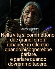 ******Two great mistakes are committed in life: to remain silent when one must speak and speak when one should be silent Cogito Ergo Sum, Quotes Thoughts, Sweet Words, Ways Of Learning, Picture Quotes, Sentences, Quote Of The Day, Life Lessons, Philosophy