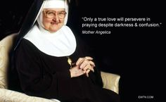 ‪#‎Thursdaythought‬ ‪#‎MotherAngelica‬ ‪#‎EWTN‬