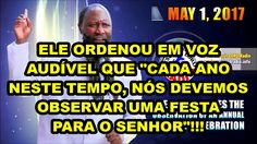01/05/2017 O SENHOR DECRETA A OBSERVAÇÃO DE UMA FESTA DE CELEBRAÇÃO ANUA...
