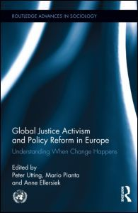 Global Justice Activism and Policy Reform in Europe: Understanding When Change Happens (Hardback)  - Routledge