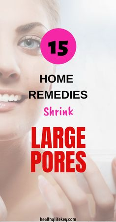Discover now the 15 Home that Shrink and minimize your facial large With those remedies, you will get a beautiful, clean and shining facial Face Mask For Blackheads, Acne Face Mask, Large Pores On Nose, Make Pores Smaller, Best Pore Minimizer, Reduce Pore Size, Nose Pores, Skin Moles, Minimize Pores