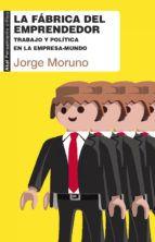 la fábrica del emprendedor (ebook)-jorge moruno-9788446042723 Lynn Margulis, Memes, Books, Movie Posters, Social, Free, Products, Social Science, World