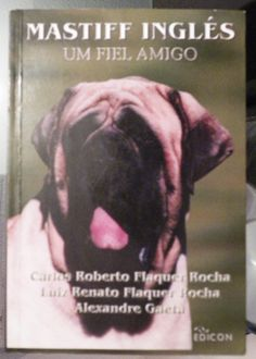 Mastiff Inglés  Signed by author, Carlos Flaquer.