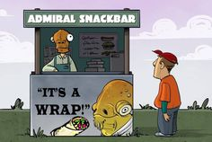 "It's a wraaaap!   ""What should I get, an At-At dog?""  -and also can anyone else name the other foods using Star Wars related names?-"