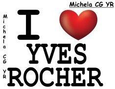 Io amo Yves Rocher e tu??
