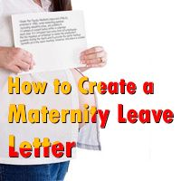 How to Create a Maternity Leave Letter
