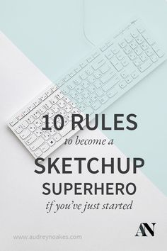 10 Rules to become a Sketchup Superhero If You've Just Started 10 Regeln, um ein Sketchup-Superheld Free Interior Design Software, Interior Design Renderings, Interior Design Tools, Interior Sketch, Interior Paint, Luxury Interior, Modern Interior, Sketchup Woodworking, Sketchup Pro