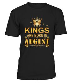 Kings Are Born In August - Birthday T-Shirt   August, born in August, birthday, gift, gift for her, birthday gift, funny birthday gift, awesome birthday gift, best birthday gift, happy birthday , birthday shirt , birthday girl shirt , birthday gifts , birthday boy shirt.    TIP: If you buy 2 or more (hint: make a gift for someone or team up) you'll save quite a lot on shipping.      Guaranteed safe and secure checkout via:    Paypal | VISA | MASTERCARD      Click the GREEN BUTTON, select...