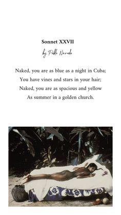 Pablo Neruda | Sonnet XXVII Poem A Day, Pablo Neruda, Instagram Story, Cinnamon, Poems, Canela, Poetry, Verses, Poem
