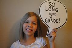 """Last Day of School"" speech bubble- Have kids write their own statement for leaving their grade and put in End of Year video."