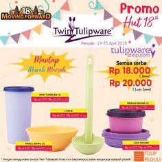 3M - Promo HUT Twin Tulipware ke-18 Harga semua serba Rp. 18.000,-   Mantap | Murah | Meriah #tulipware #twintulipware #tulipshop www.tulipwareshop.com