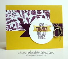 Stampin' Up! For All Things Thank You Card #stampinup www.juliedavison.com