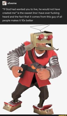 """Sulveme """"If God had wanted you to live, he would not have created me"""" is the rawest line I have ever fucking heard and the fact that it comes from this guy of all people makes it better - iFunny :) Tf2 Memes, Funny Memes, Hilarious, Team Fortess 2, Gaming Memes, Humor, Album, Overwatch, Popular Memes"""