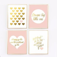 Pink and gold baby girl nursery. - And though she be but little, she is fierce by Shakespeare - Heart in gold - Dream Big Little One - Happy Girls are the Prettiest Girls Please note that this is a pr