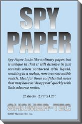 """This """"spy paper"""" looks like ordinary paper,but is unique in that it dissolves in just seconds when contacted with liquid, resulting in a useless, non-reconstructable mulch which is far more secured than the output of any standard shredder.You can write on this paper normally, but contact it with any liquid, even saliva, and it transforms into a secure mulch. Ideal for those confidential notes that may have to """"disappear"""" quickly with little advance notice. Spy paper comes in one pad of 32…"""