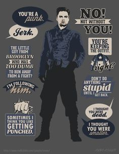 Bucky's quotes from Captain America: The First Avenger.
