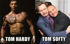 Tom Hardy/Tom Softy  See More Funny Pics/Gifs/Videos at killthehydra.com