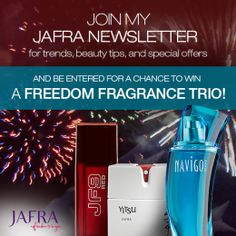 Sign up for my JAFRA Newsletter before July 4th for the chance to WIN an awesome Men's Fragrance Trio!  Sign up now: http://subscribe.multibrain.net/jafrapromo/%%cons_language%%/7182180