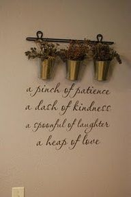 Patience ~ Kindness ~ Laughter ~ Love ~ The perfect recipe for LIFE ♥♥