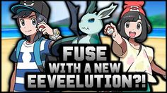 FUSE WITH A NEW EEVEELUTION?! Pokemon Sun and Moon Theory