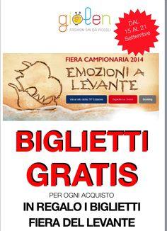 In regalo un biglietto della FIERA del LEVANTE per ogni acquisto; corri da GIOLEN !!!!