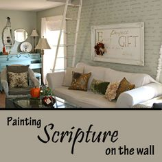 A simple weekend project for painting a whole Bible verse on your wall.  via The Pennington Point