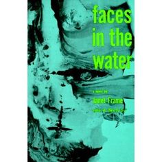 Janet Frame - Faces in the Water