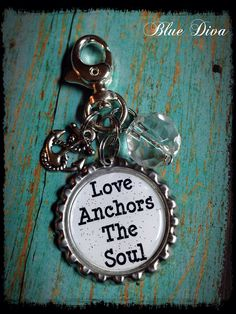 Love Anchors the Soul... Bottle Cap Keychain, Purse Charm, bag Charm on Etsy, $8.50