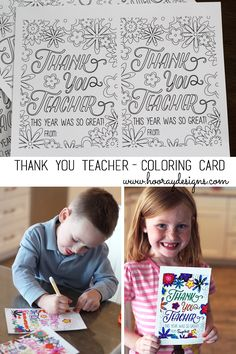 Hooray: Thank You Teacher! Such a fun way for your kids to Thank their teachers! Teacher Thank Yous, Teacher Cards, Your Teacher, Teacher Gifts, Projects For Kids, Crafts For Kids, Diy Organisation, Color Card, Free Coloring