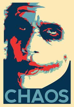 Introduce a little anarchy, upset the established order, and everything becomes chaos.