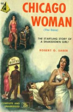 Chicago Woman 'The Startling Story of a Shakedown Girl' #book #cover
