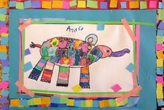 Tie in to book Elmer the Elephant: draw/collage project. I love the collage border! It really echos the Elmer's patchwork.