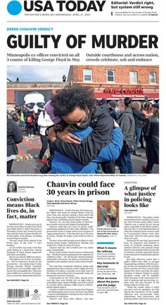 'Black lives do, in fact, matter': US newspapers react to George Floyd verdict Newspaper Front Pages, Newspaper Cover, Newspaper Headlines, Fight For Justice, The Verdict, Today Show, Us Presidents, Bad News, Usa Today
