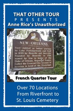 Anne Rice's New Orleans Tour ... my mom and I want to do this!!